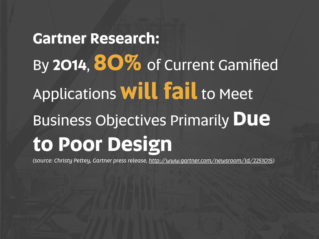 Gartner Research: By 2014, 80% of Current Gamifi...