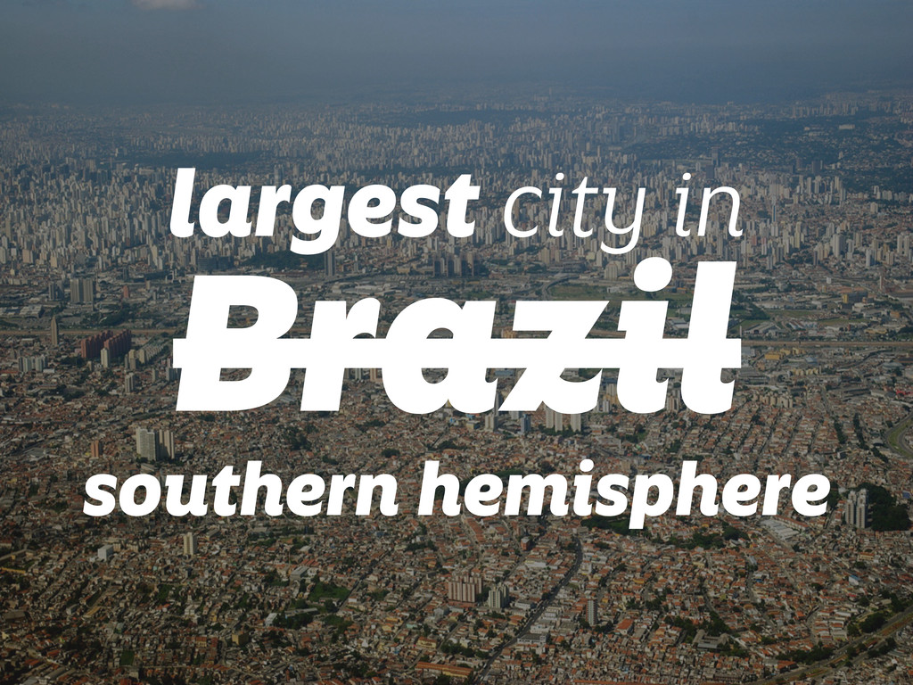 largest city in Brazil southern hemisphere