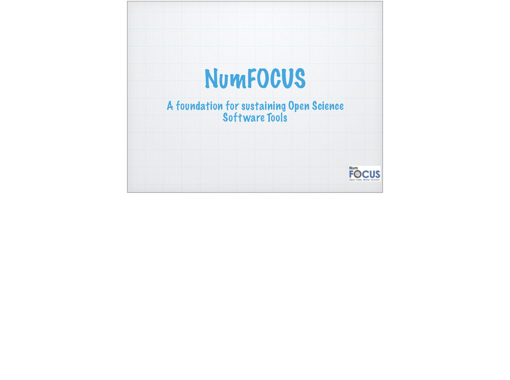 NumFOCUS A foundation for sustaining Open Scien...