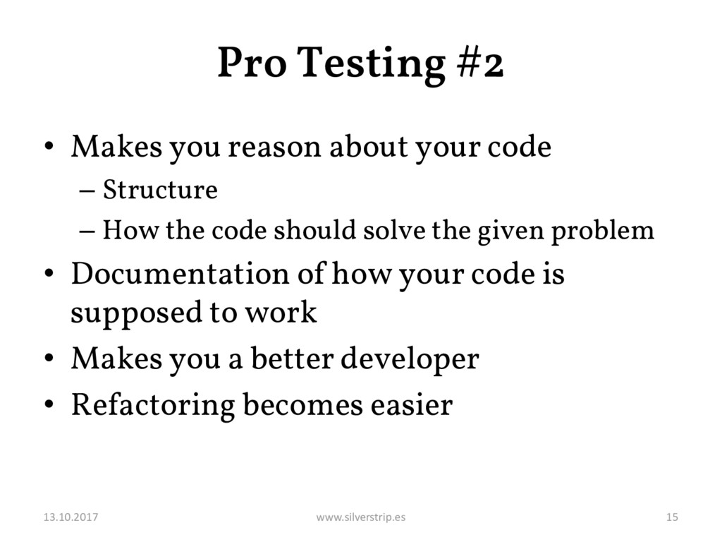 Pro Testing #2 • Makes you reason about your co...