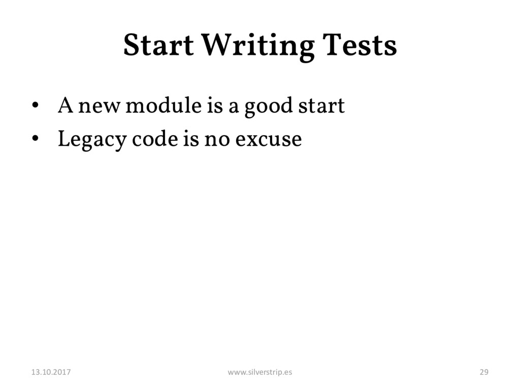 Start Writing Tests • A new module is a good st...