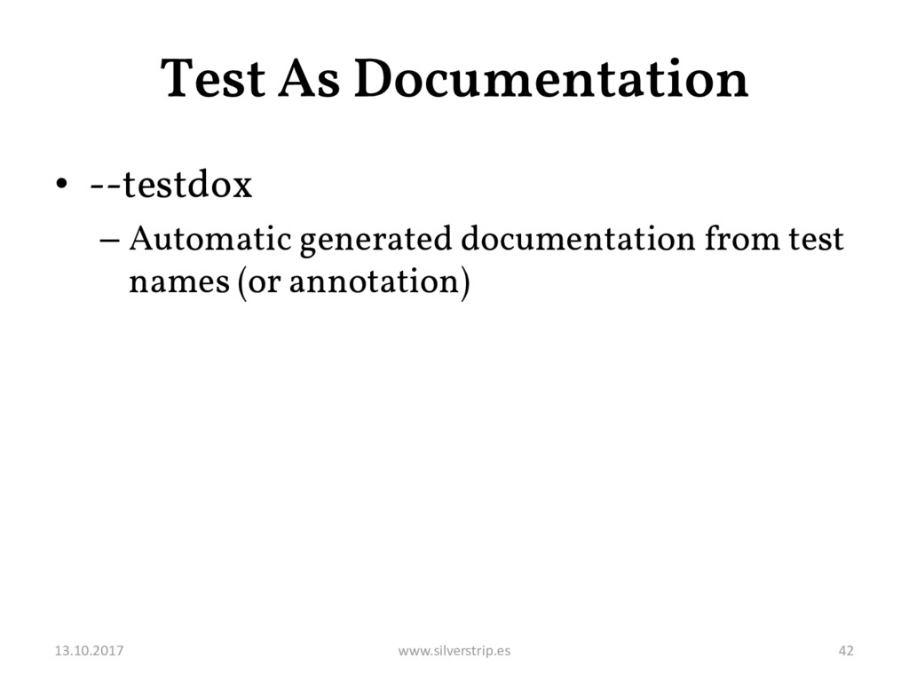 Test As Documentation • --testdox – Automatic g...