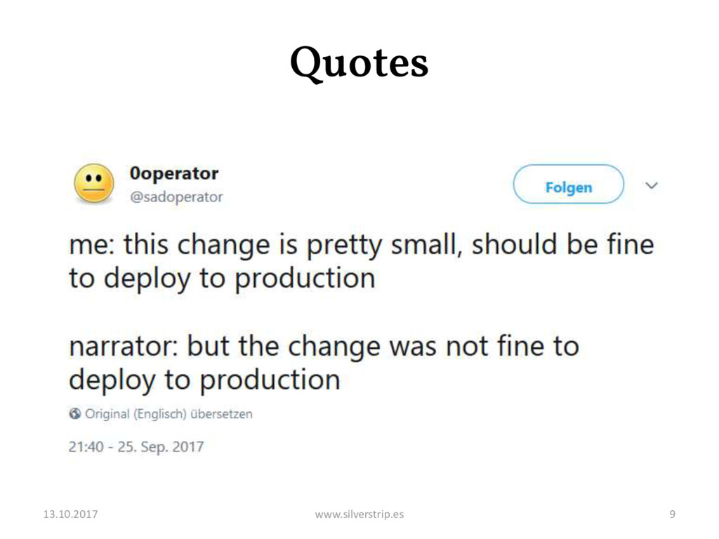 Quotes 13.10.2017 www.silverstrip.es 9
