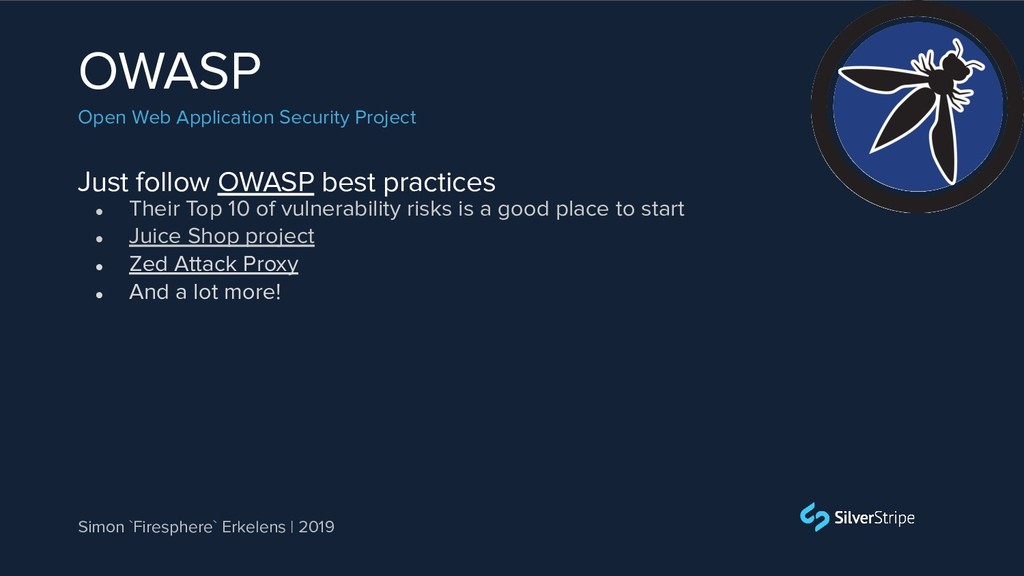 Just follow OWASP best practices OWASP Open Web...