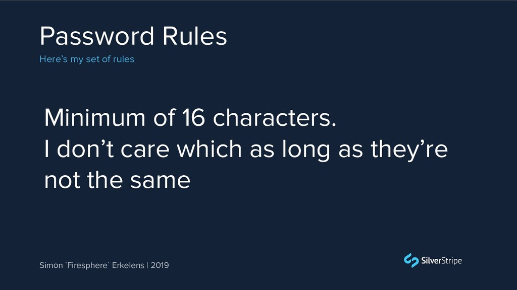 Password Rules Here's my set of rules Simon `Fi...