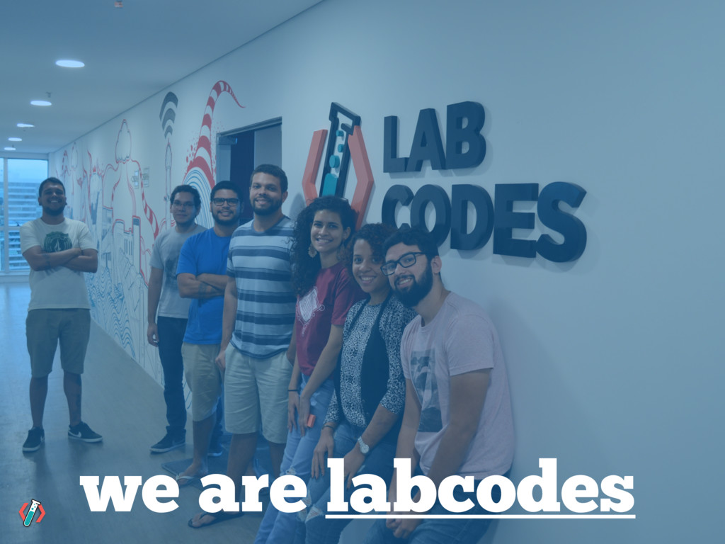 we are labcodes