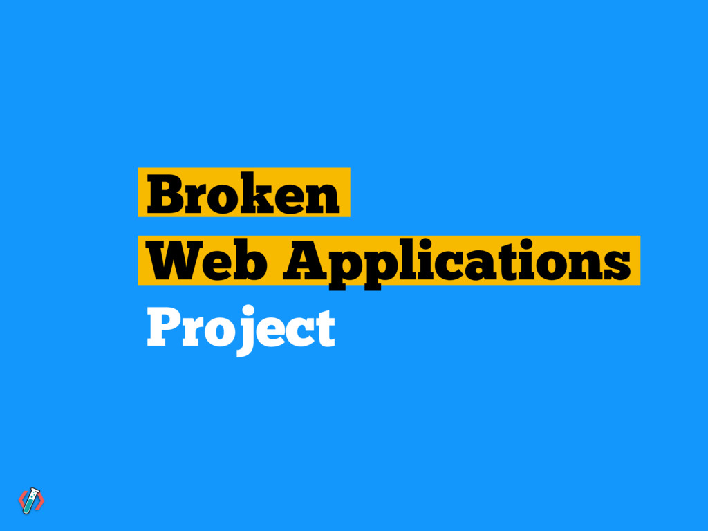 Broken Web Applications Project