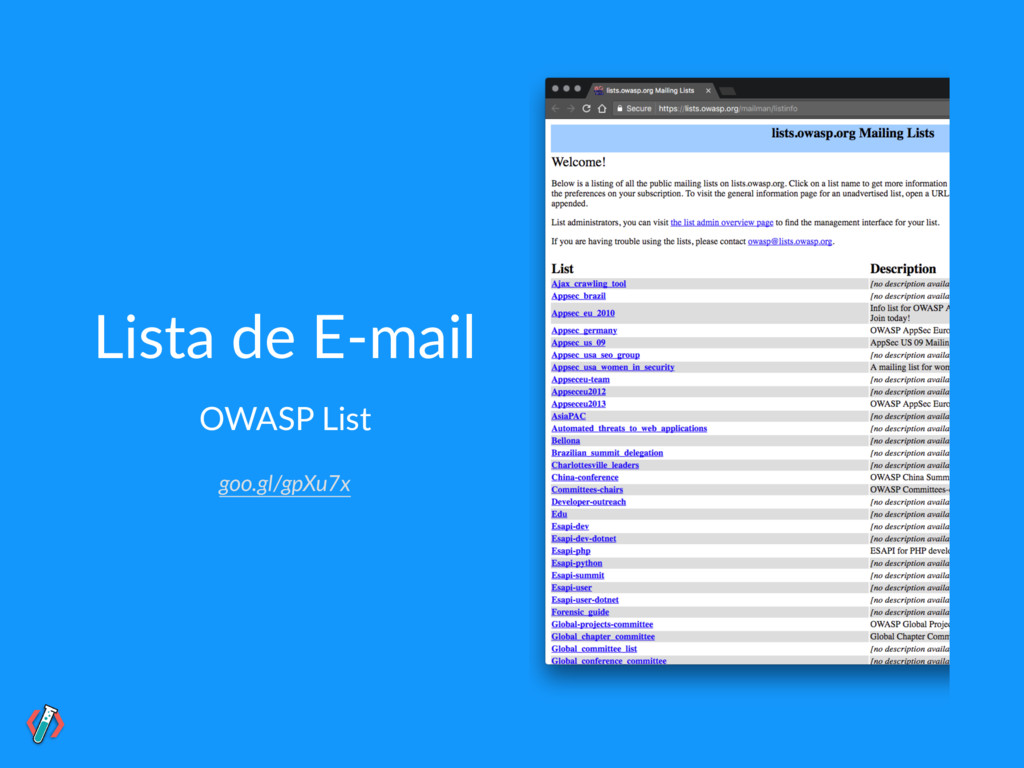 Lista de E-mail OWASP List goo.gl/gpXu7x