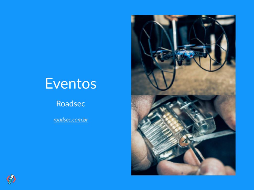 Eventos Roadsec roadsec.com.br