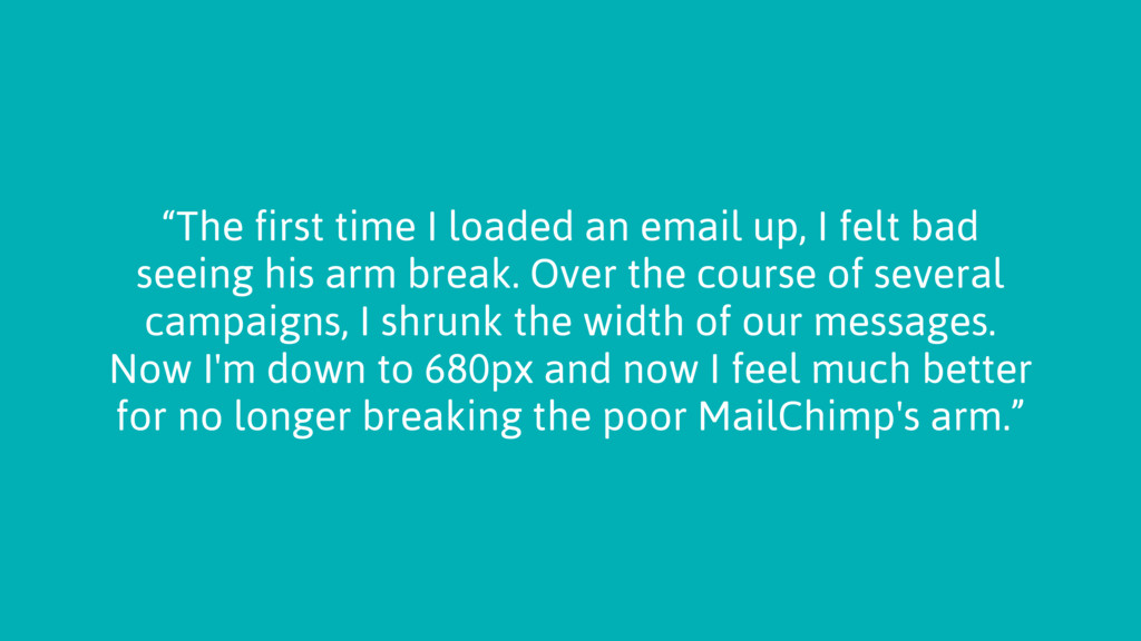 """""""The first time I loaded an email up, I felt ba..."""