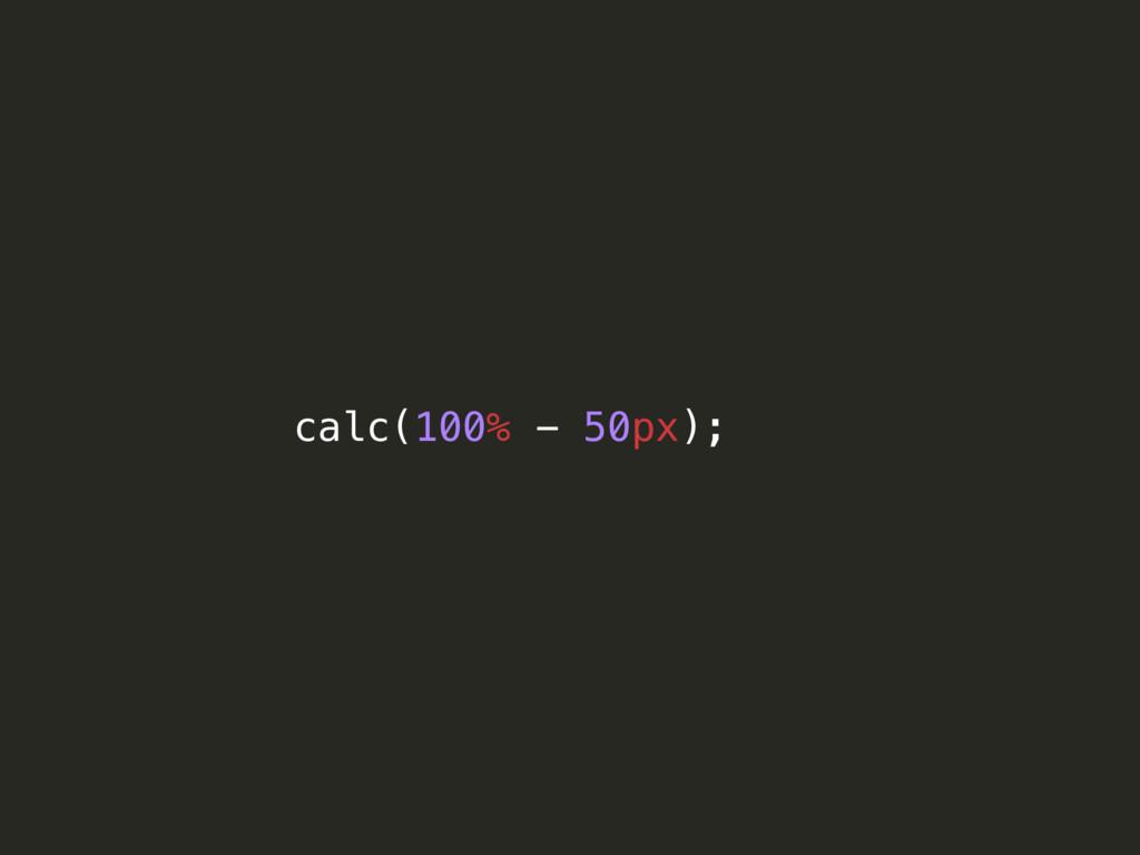 calc(100% - 50px);