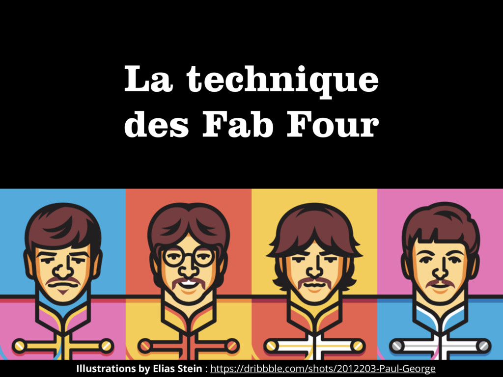 La technique 