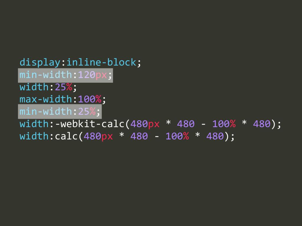 max-‐width:100%;  min-‐width:25%;  width:-...