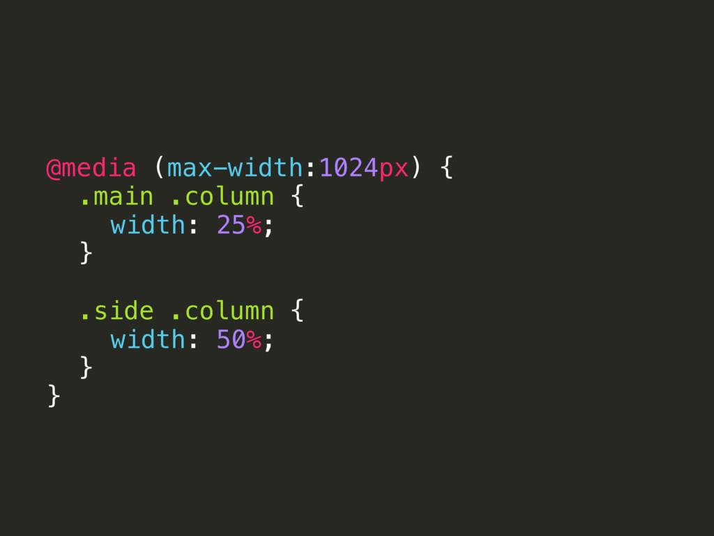 @media (max-width:1024px) { .main .column { wid...