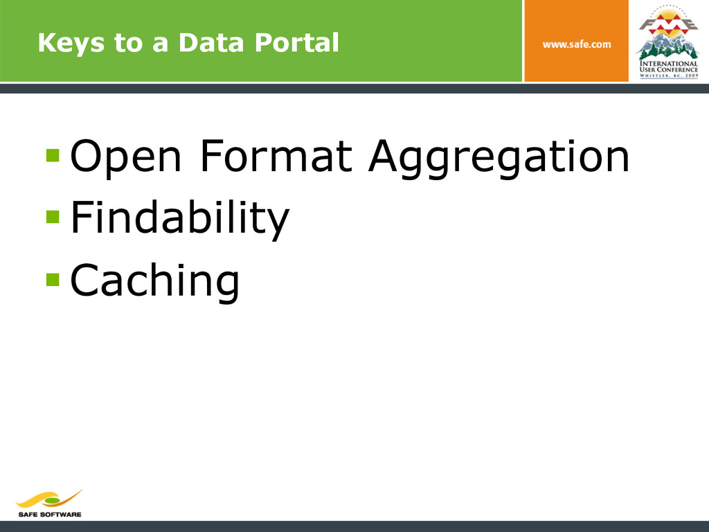 Keys to a Data Portal §Open Format Aggregatio...