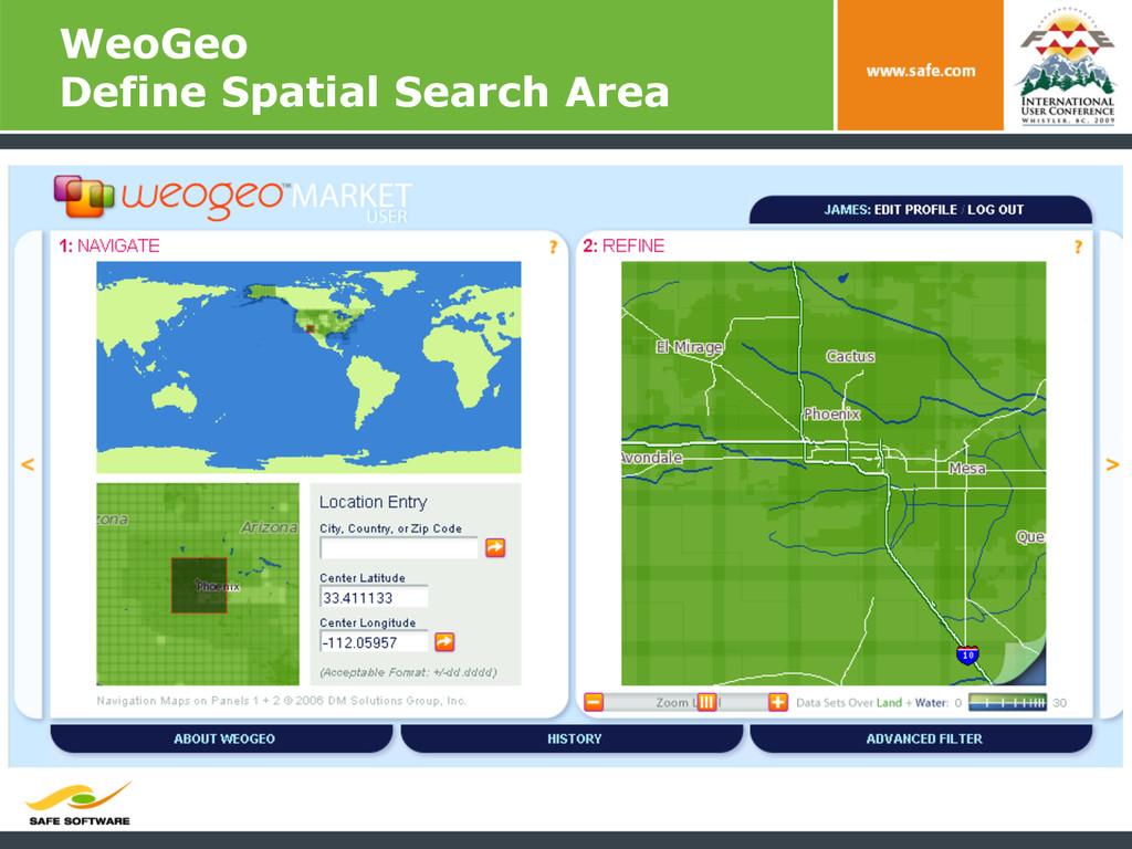 WeoGeo Define Spatial Search Area