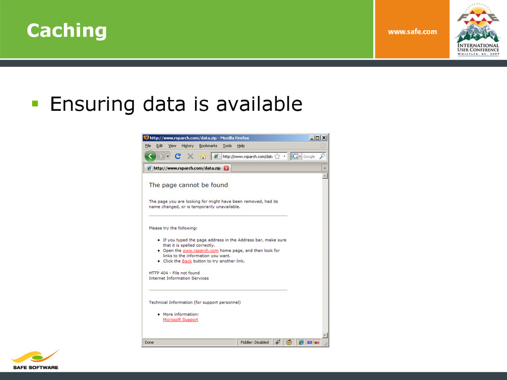 Caching § Ensuring data is available