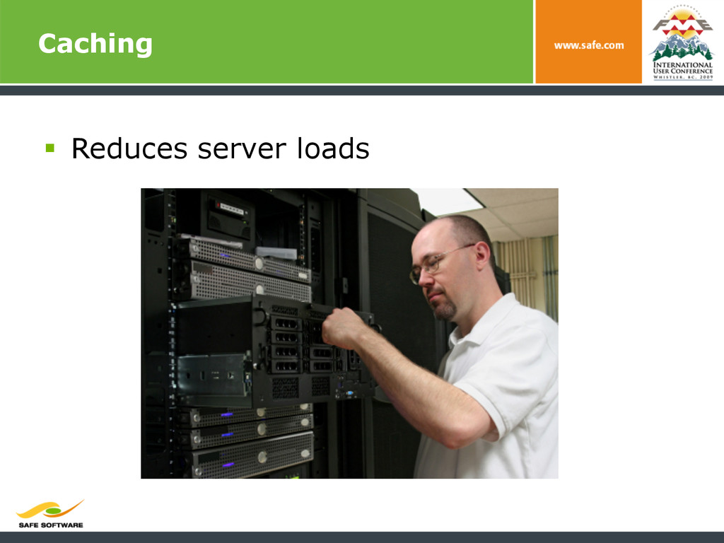 Caching § Reduces server loads