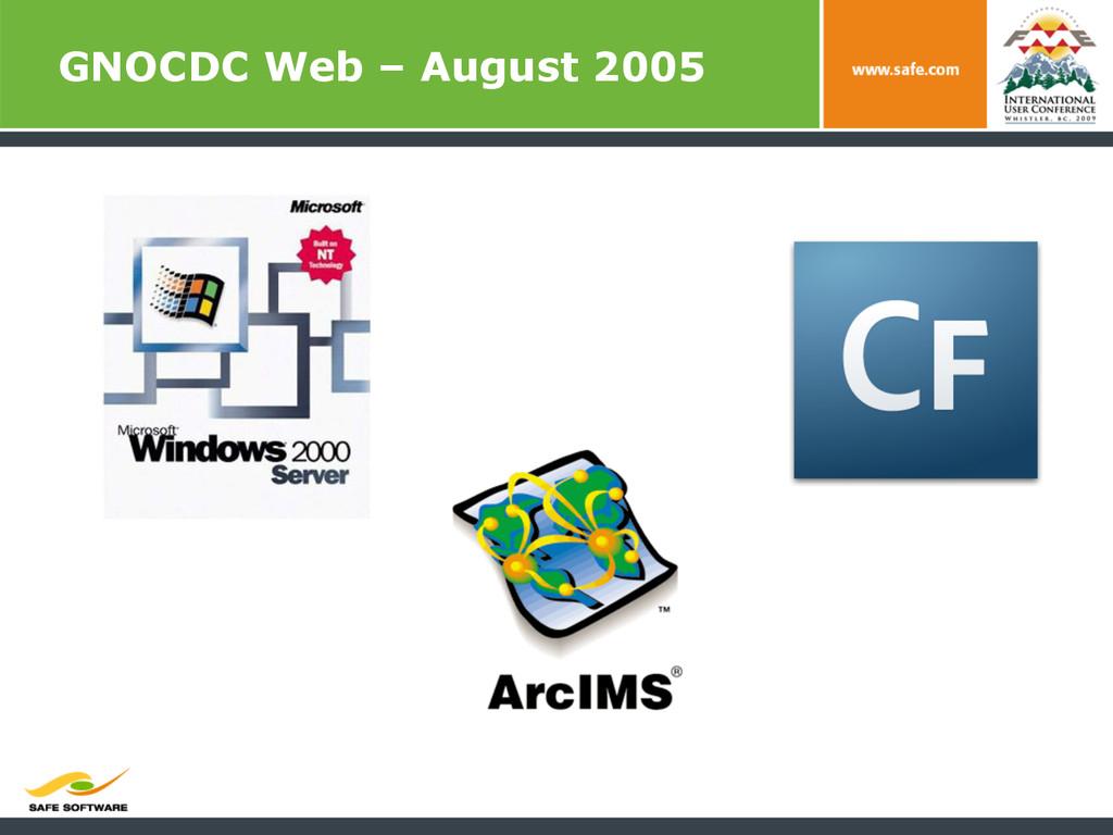 GNOCDC Web – August 2005