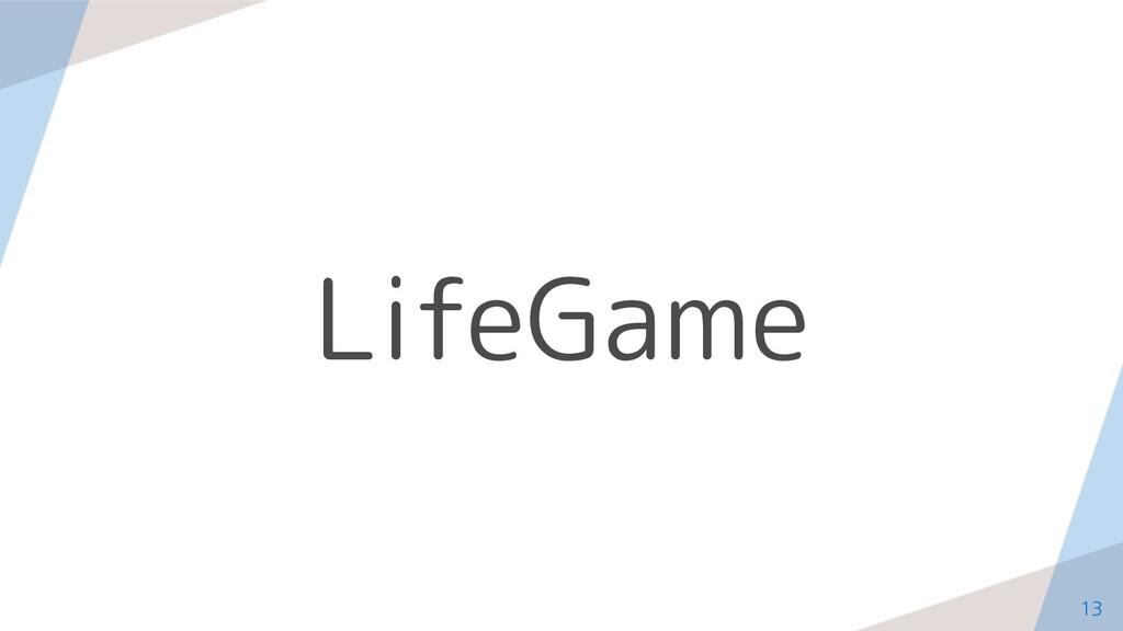 LifeGame 13