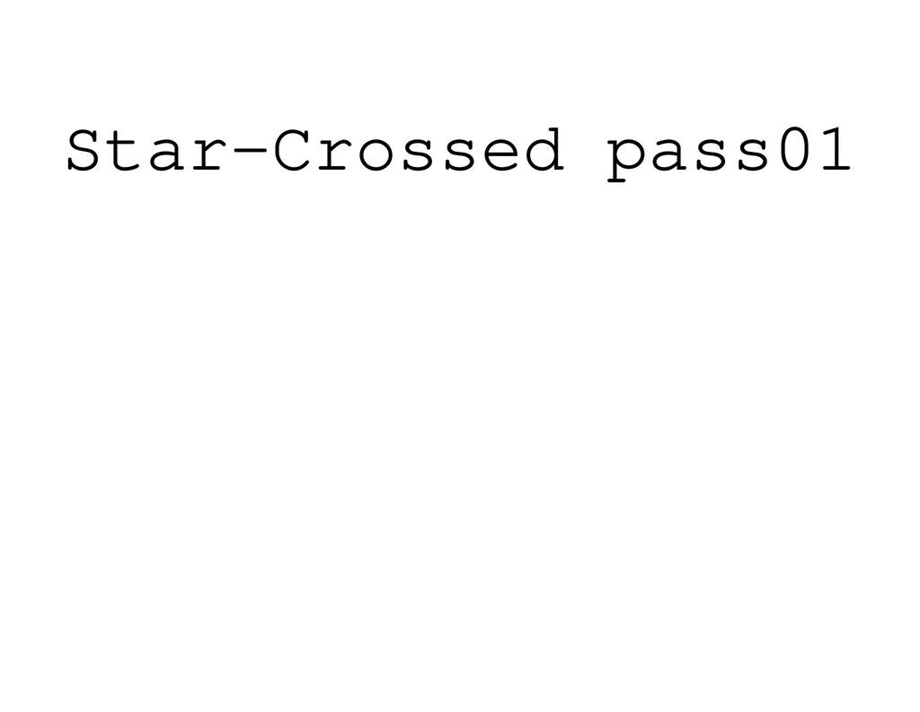Star-Crossed pass01