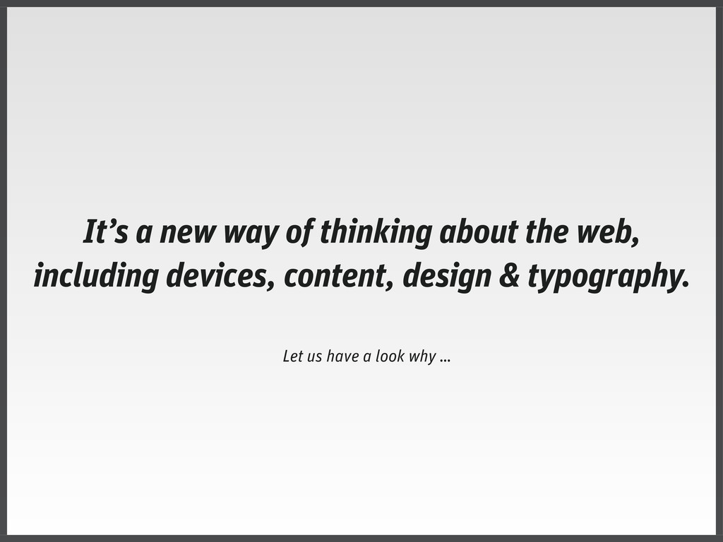 It's a new way of thinking about the web, inclu...
