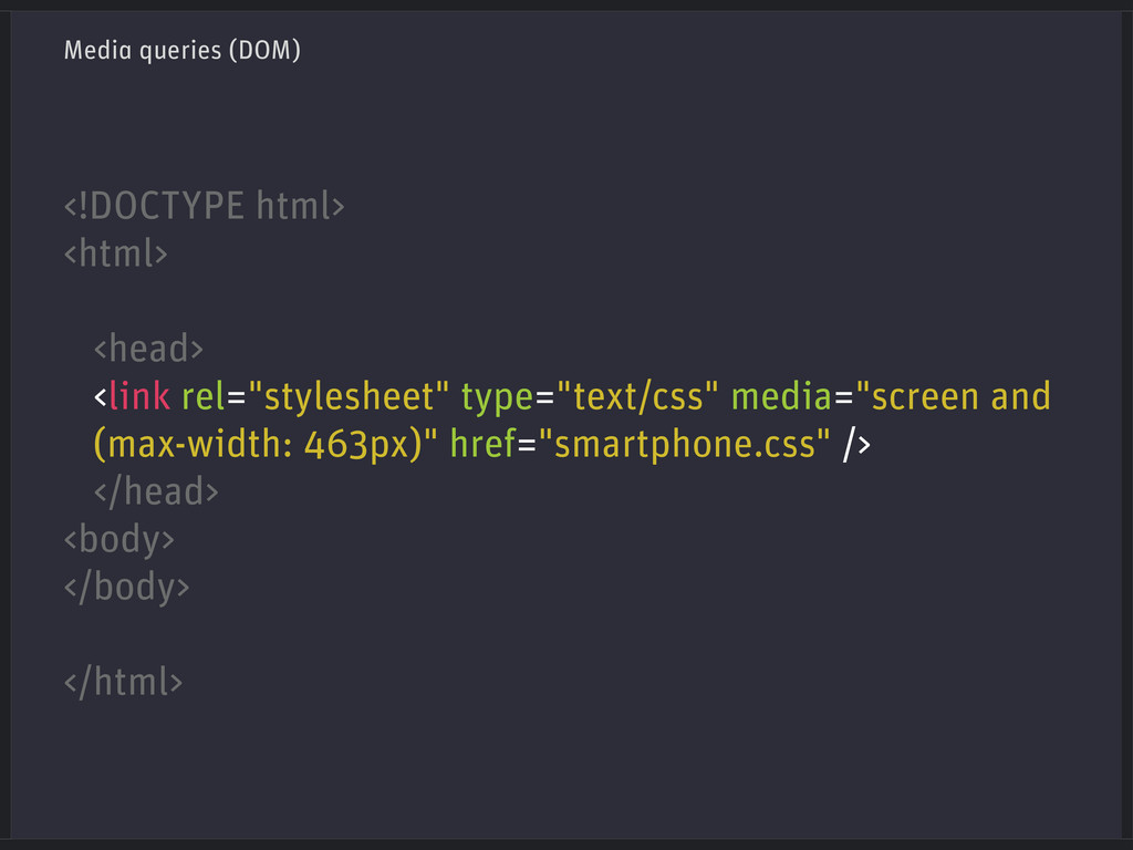 Media queries (DOM) <!DOCTYPE html> <html> <hea...