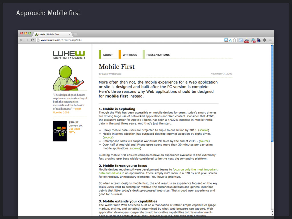 Approach: Mobile first