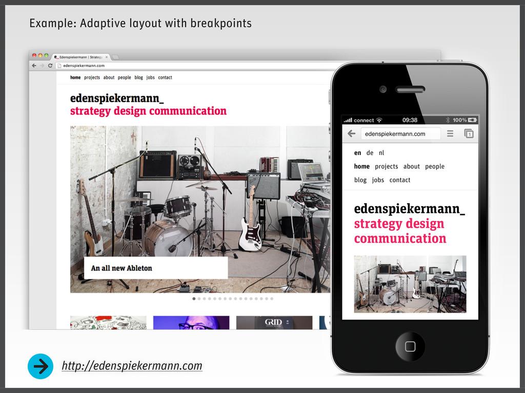 http://edenspiekermann.com Example: Adaptive la...