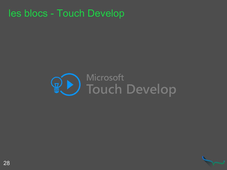 les blocs - Touch Develop 28