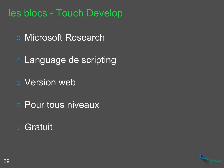 les blocs - Touch Develop 29 ○ Microsoft Resear...