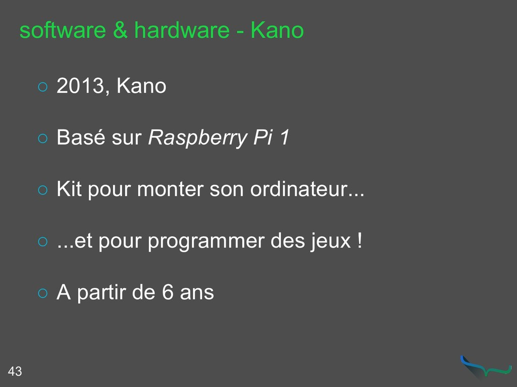 software & hardware - Kano 43 ○ 2013, Kano ○ Ba...