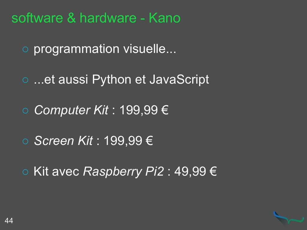 software & hardware - Kano 44 ○ programmation v...