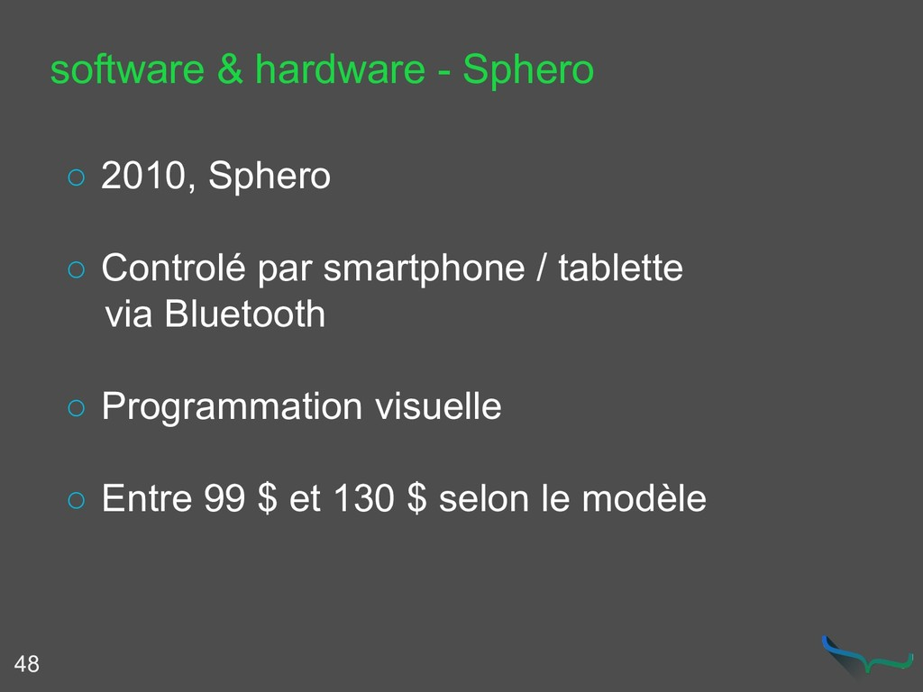 48 software & hardware - Sphero ○ 2010, Sphero ...