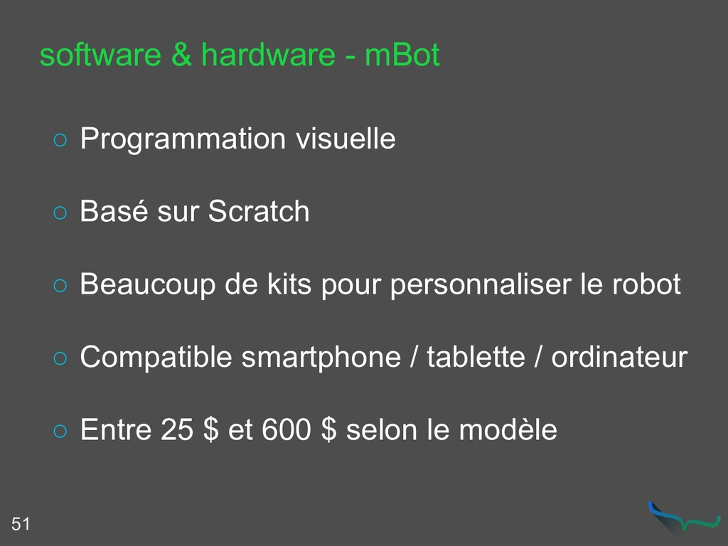 51 software & hardware - mBot ○ Programmation v...