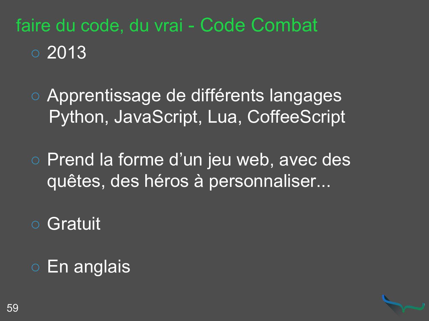 faire du code, du vrai - Code Combat 59 ○ 2013 ...