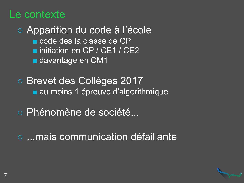 Le contexte ○ Apparition du code à l'école ■ co...