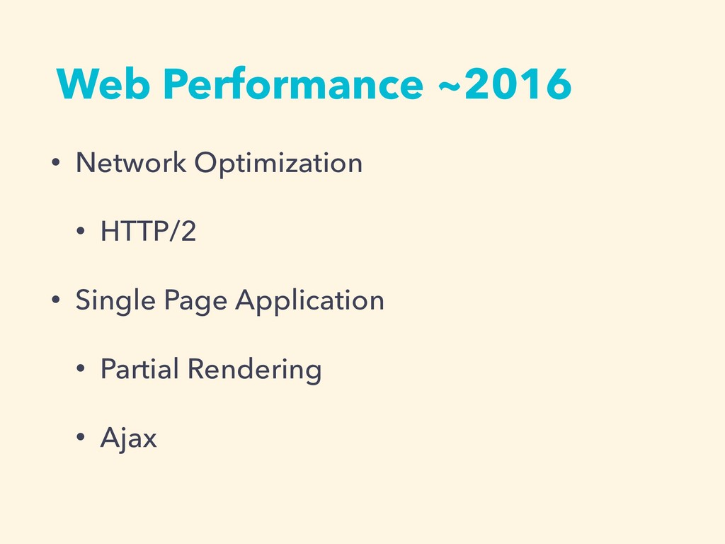 Web Performance ~2016 • Network Optimization • ...