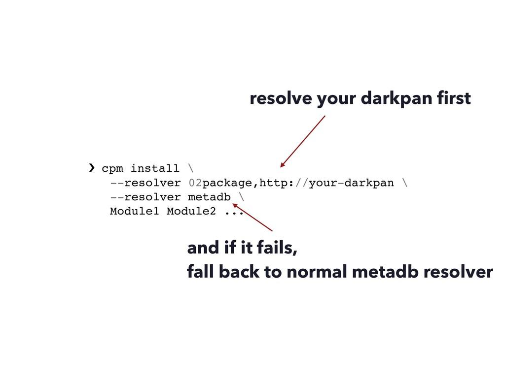 › cpm install \ --resolver 02package,http://you...