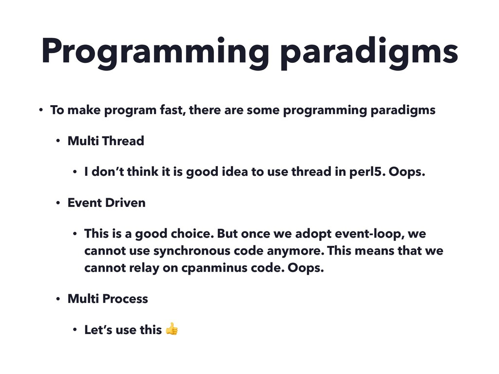 Programming paradigms • To make program fast, t...