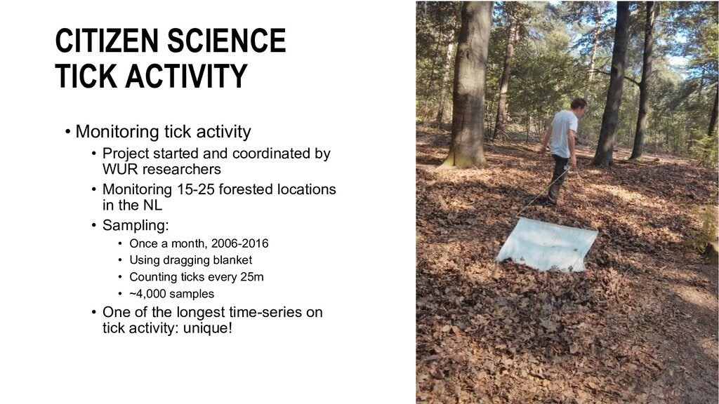 CITIZEN SCIENCE TICK ACTIVITY • Monitoring tick...