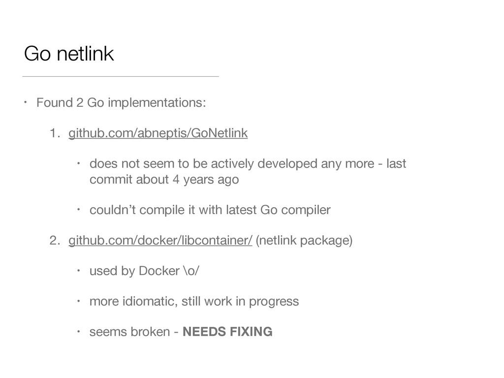 Go netlink • Found 2 Go implementations:  1. gi...