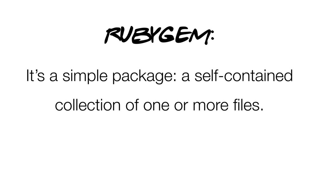 It's a simple package: a self-contained collect...