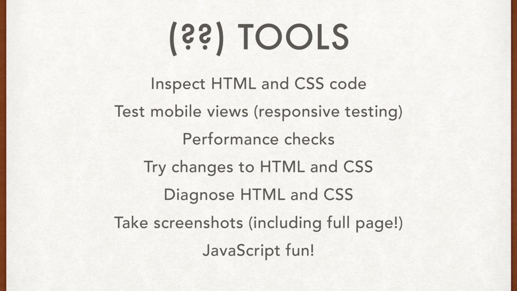 Inspect HTML and CSS code Test mobile views (re...