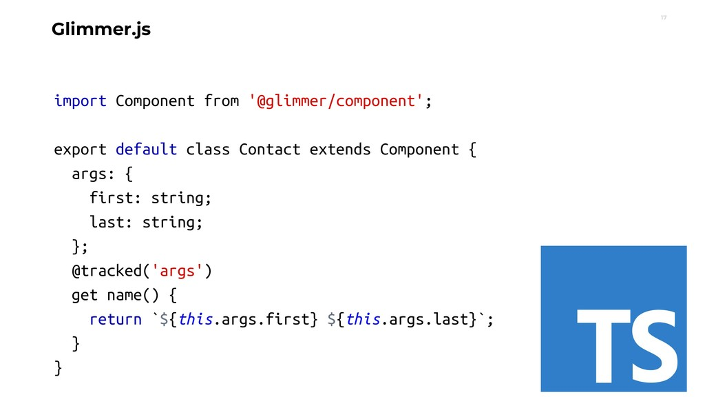 17 Glimmer.js import Component from '@glimmer/c...