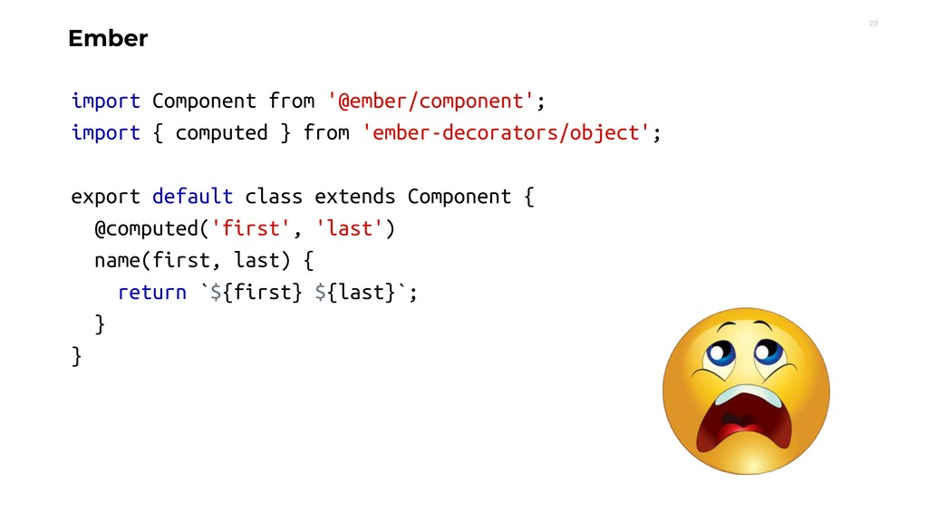 29 Ember import Component from '@ember/componen...