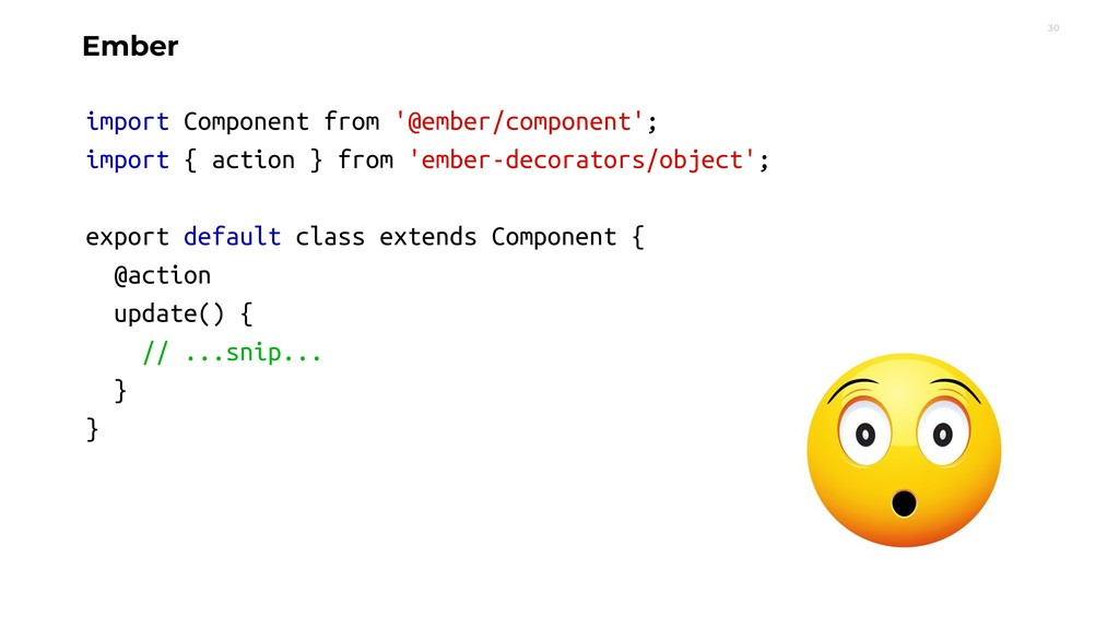 30 Ember import Component from '@ember/componen...