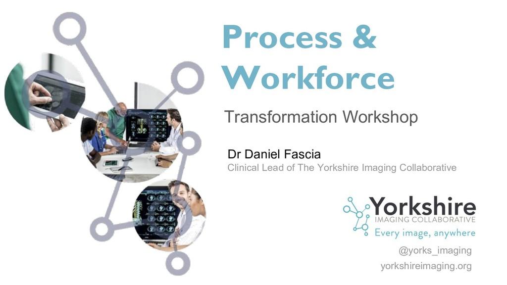 Process & Workforce Transformation Workshop Dr ...