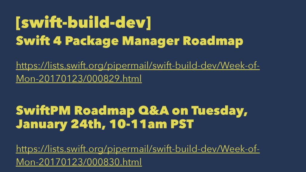 [swift-build-dev] Swift 4 Package Manager Roadm...