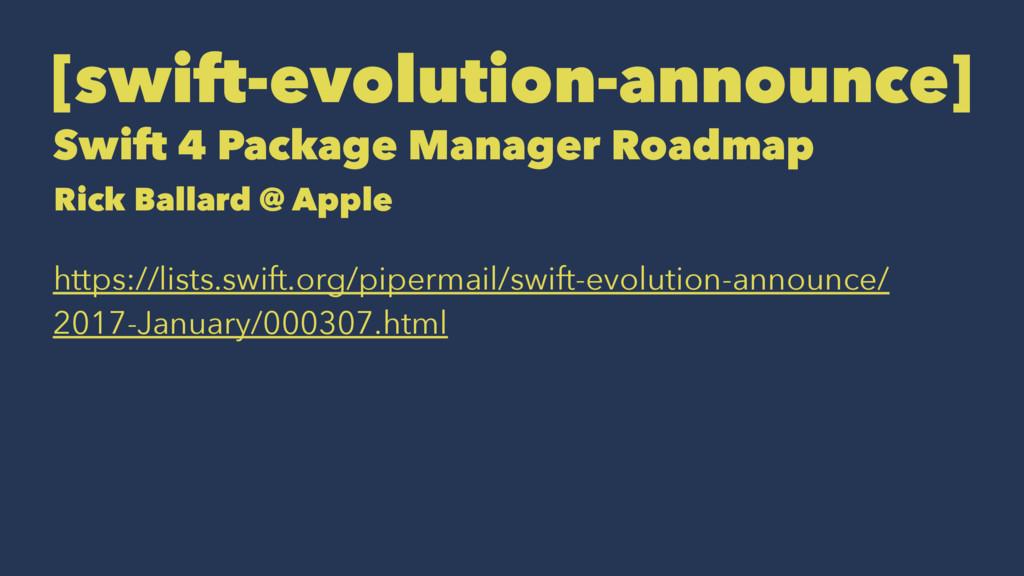 [swift-evolution-announce] Swift 4 Package Mana...
